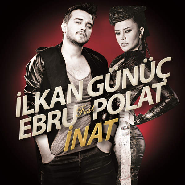 İlkan Günüç Feat. Ebru Polat - 2014