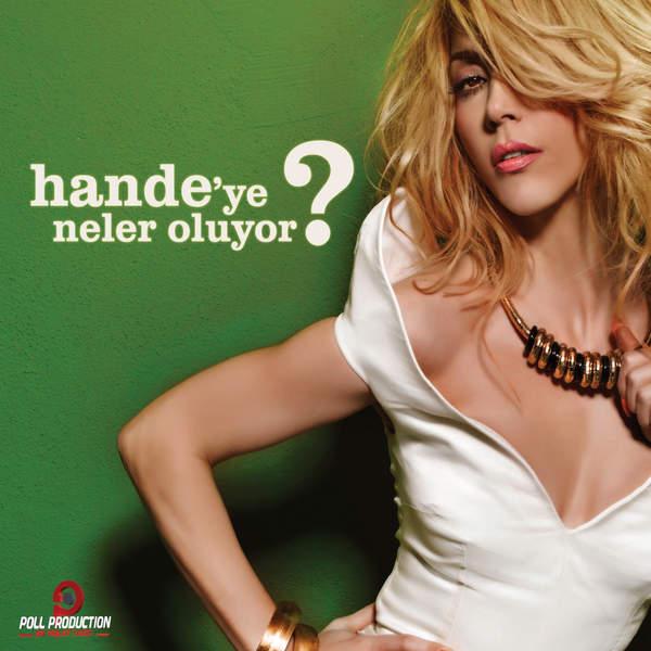 Hande Yener - Hande'ye Neler Oluyor