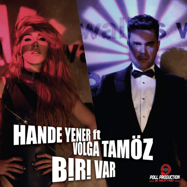 Hande Yener, Volga Tamöz