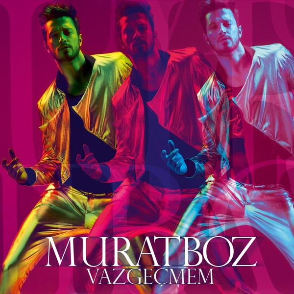 Murat Boz - Vazge�mem (2013) Single [320 Kbps] indir