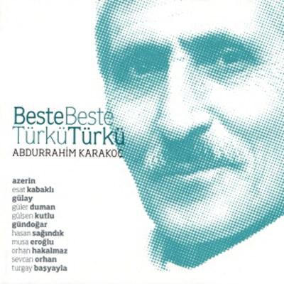 Beste Beste Türkü Türkü
