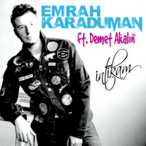 Emrah Karaduman ft. Demet Akalın
