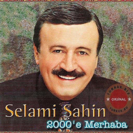 Selami Şahin - 2000
